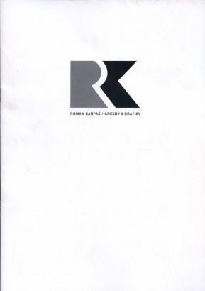 Roman Karpaš: Kresby a grafiky