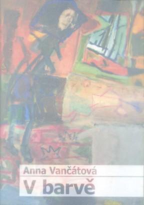Anna Vančátová: V barvě