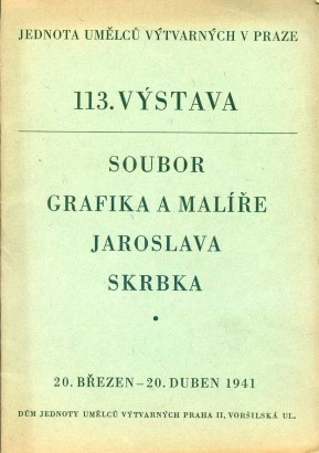113. výstava: Soubor grafika a malíře Jaroslava Skrbka