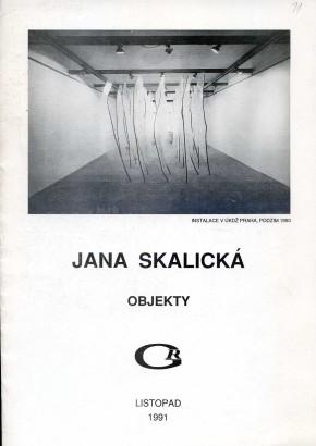 Jana Skalická: Objekty