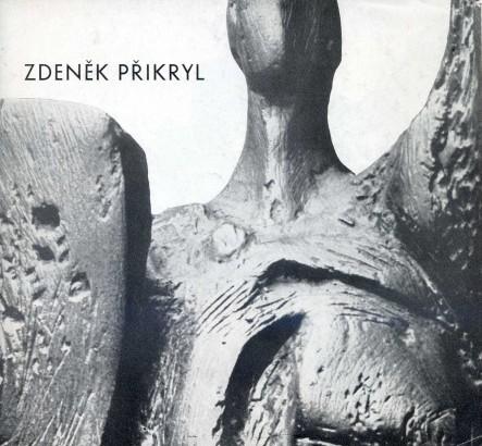 Zdeněk Přikryl: Plastiky a kresby 1956-66
