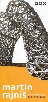 Martin Rajniš: Huť architektury