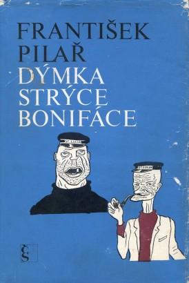 Pilař, František - Dýmka strýce Bonifáce