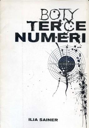 Ilja Sainer: Boty, Terče, Numeri
