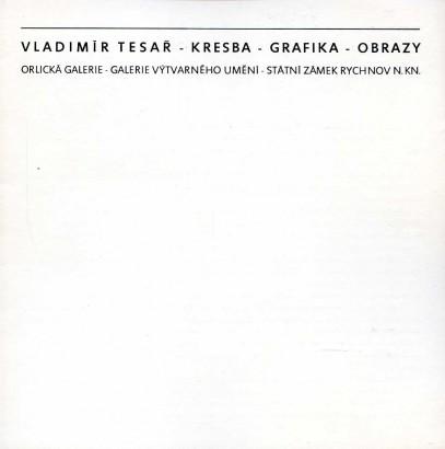 Vladimír Tesař: Kresba - grafika - obrazy