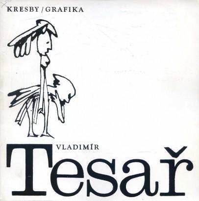 Vladimír Tesař: Kresby / grafika