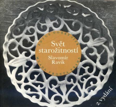 Ravik, Slavomír - Svět starožitností