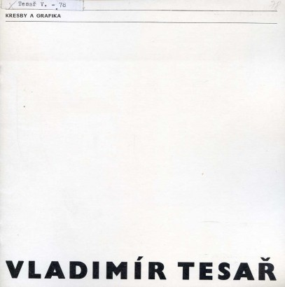 Vladimír Tesař: Kresby a grafika