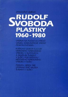 Rudolf Svoboda: Plastiky 1960 - 1980