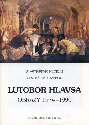 Lutobor Hlavsa: Obrazy 1974-1990