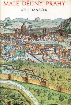 Janáček, Josef - Malé dějiny Prahy