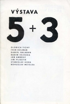 Výstava 5 + 3