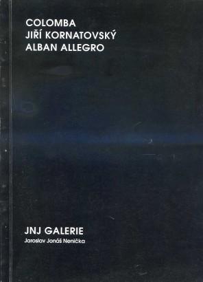 Colomba, Jiří Kornatovský, Alban Allegro