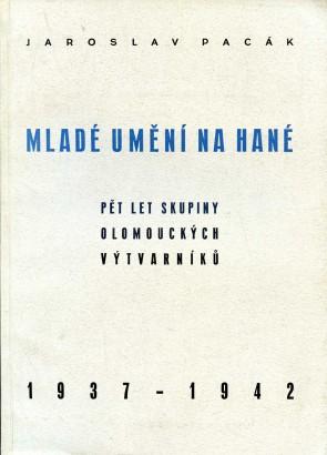 Pacák, Jaroslav - Mladé umění na Hané