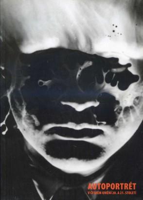 Autoportrét v českém umění 20. a 21. století
