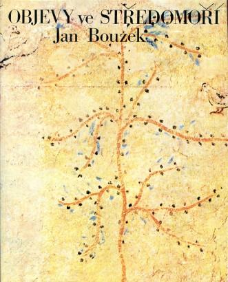 Bouzek, Jan - Objevy ve Středomoří