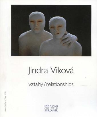Jindra Viková: Vztahy / Relationships