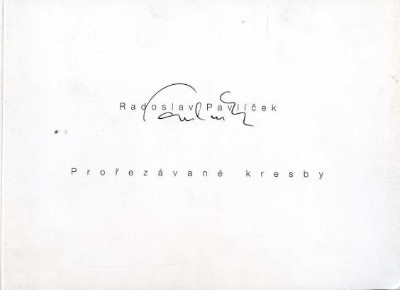 Radoslav Pavlíček: Prořezávané kresby