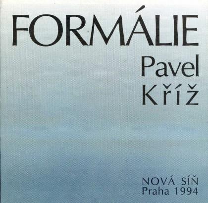 Pavel Kříž: Formálie