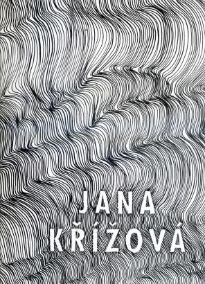 Jana Křížová: Plastiky, kresby / Sculptures, drawings