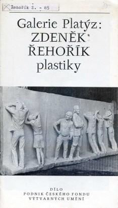 Zdeněk Řehořík: Plastiky