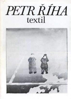 Petr Říha: Textil