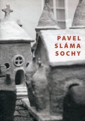Pavel Sláma: Sochy
