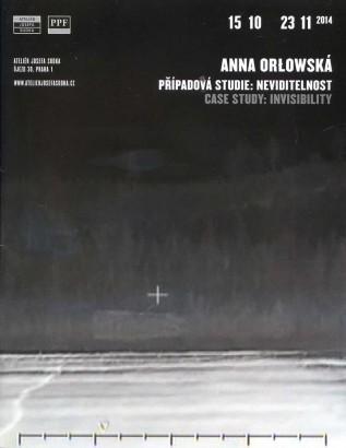 Anna Orłowska: Případová studie: Neviditelnost / Case Study: Invisibility