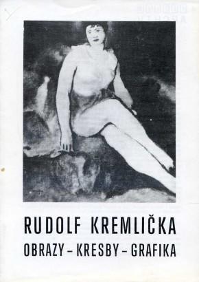 Rudolf Kremlička: Obrazy, kresby, grafika