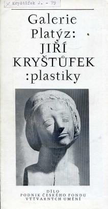Jiří Kryštůfek: Plastiky