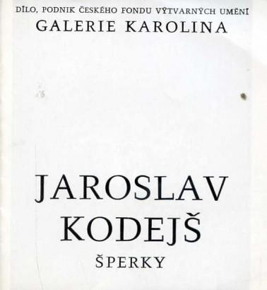 Jaroslav Kodejš: Šperky
