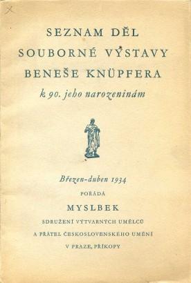Seznam děl souborné výstavy Beneše Knüpfera k 90. jeho narozeninám