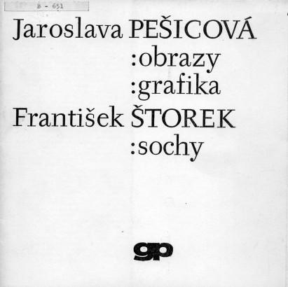 Jaroslava Pešicová: Obrazy, grafika, František Štorek: Sochy