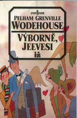 Wodehouse, Pelham - Výborně, Jeevesi