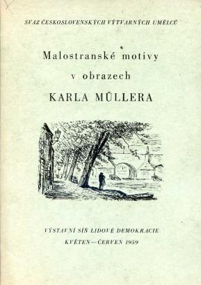 Karel Müller: Malostranské motivy