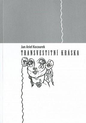 Jakubčíková Zajíček, Blanka - Transvestitní kráska