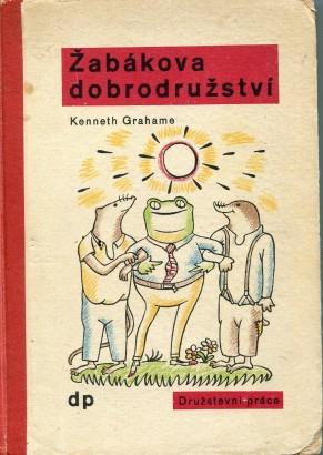 Grahame, Kenneth - Žabákova dobrodružství