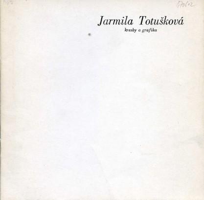 Jarmila Totušková: Kresby a grafika