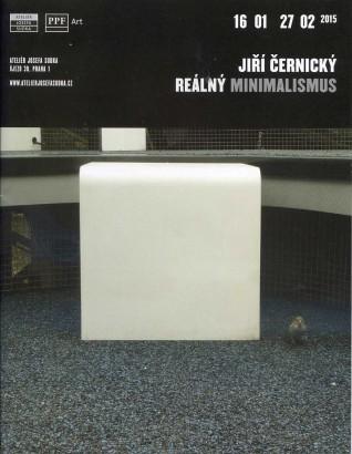 Jiří Černický: Reálný minimalismus