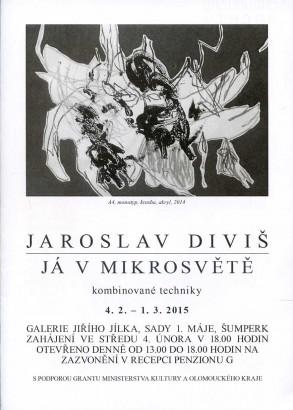 Jaroslav Diviš: Já v mikrosvětě