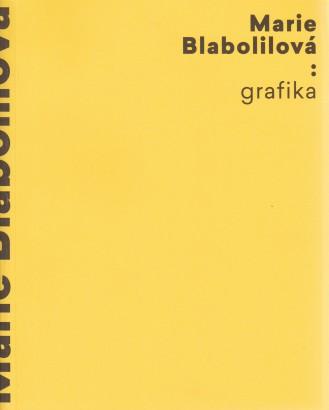Hůla, Jiří - Marie Blabolilová: Grafika