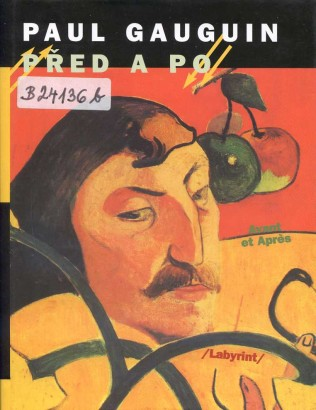 Gauguin, Paul - Před a po