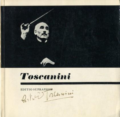 Burian, Karel - Arturo Toscanini
