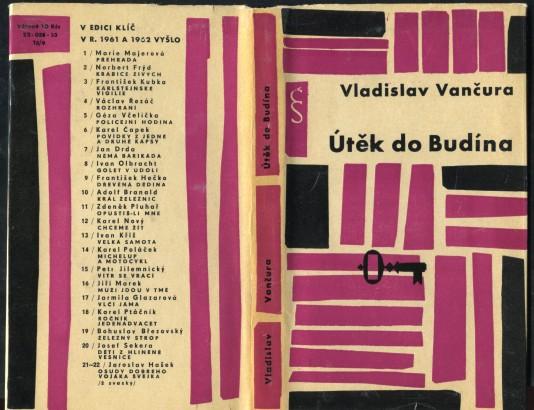 Vančura, Vladislav - Útěk do Budína