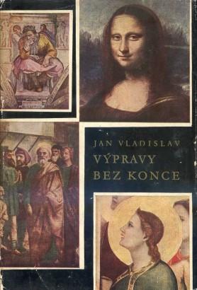 Vladislav, Jan - Výpravy bez konce