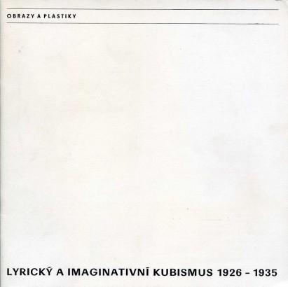 Lyrický a imaginativní kubismus 1926-1935
