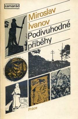 Ivanov, Miroslav - Podivuhodné příběhy