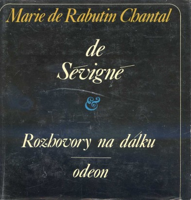 de Rabutin Chantal, Marie - Rozhovory na dálku: Marie de Rabutin Chantal
