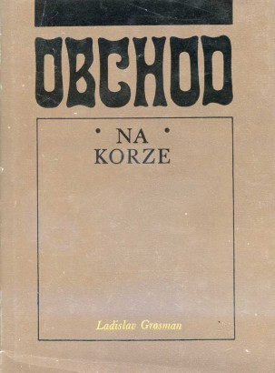 Grosman, Ladislav - Obchod na korze
