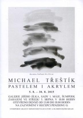 Michael Třeštík: Pastelem i akrylem